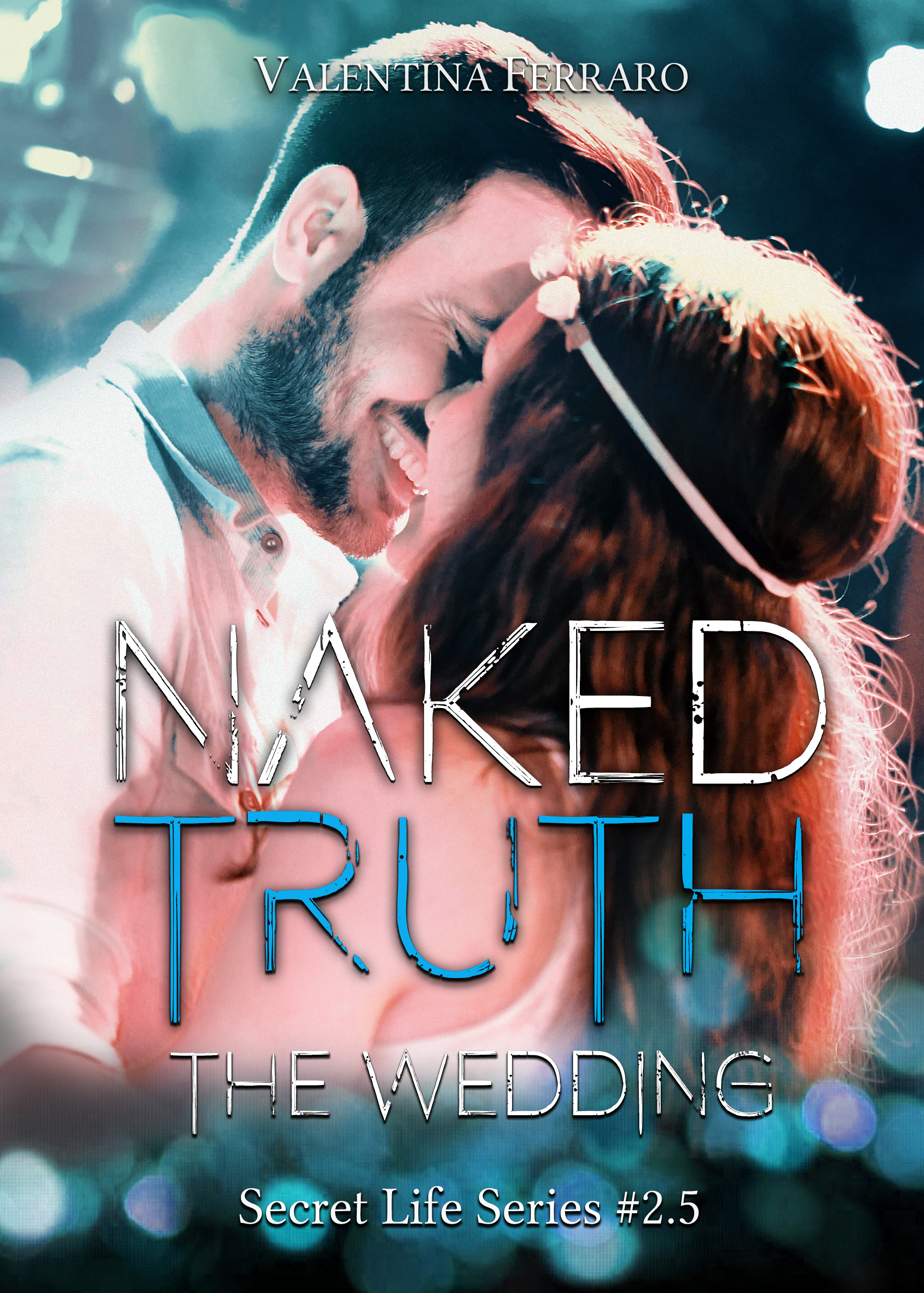 Naked Truth: The wedding