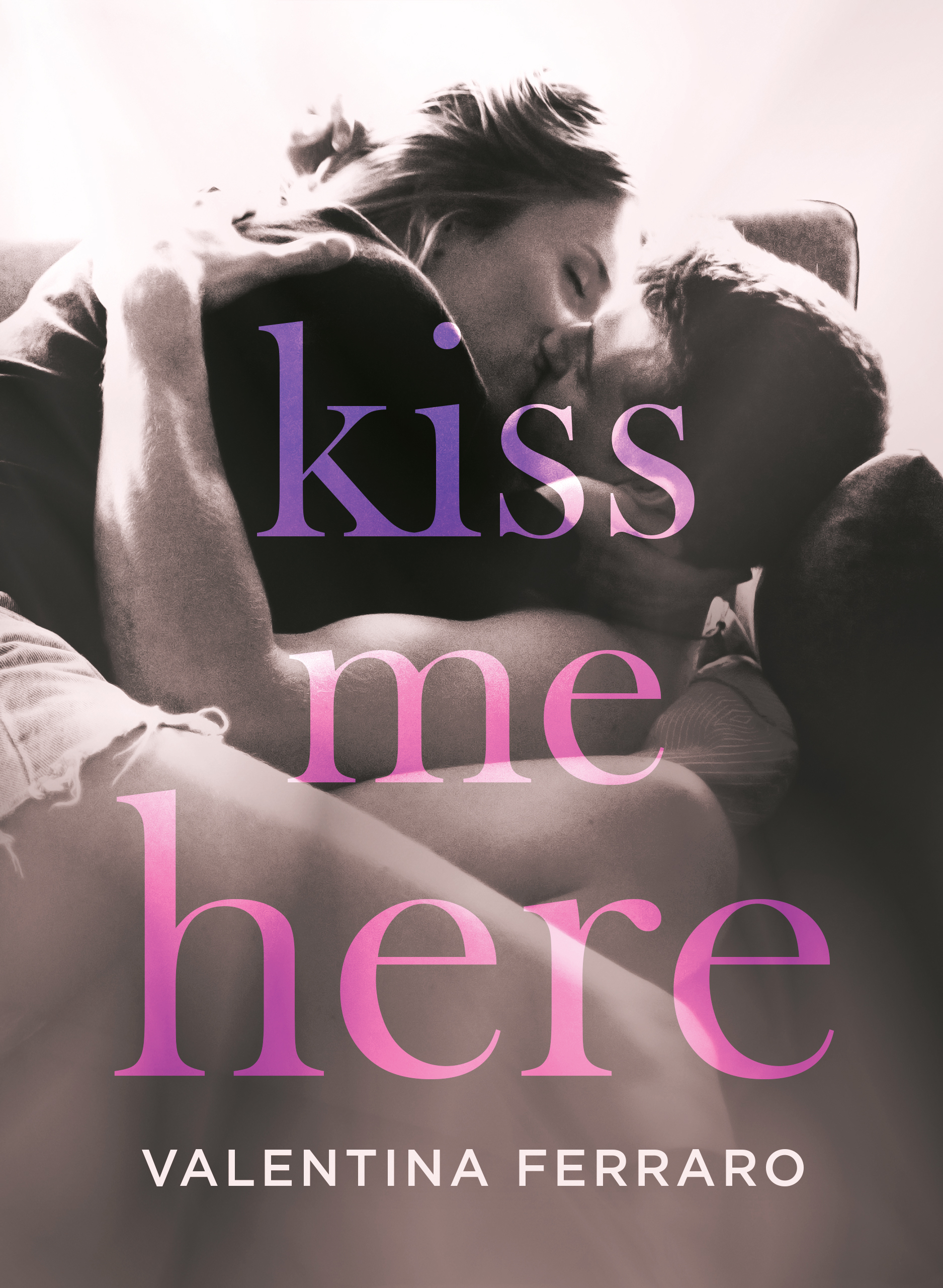 COVER REVEAL: Kiss me Here